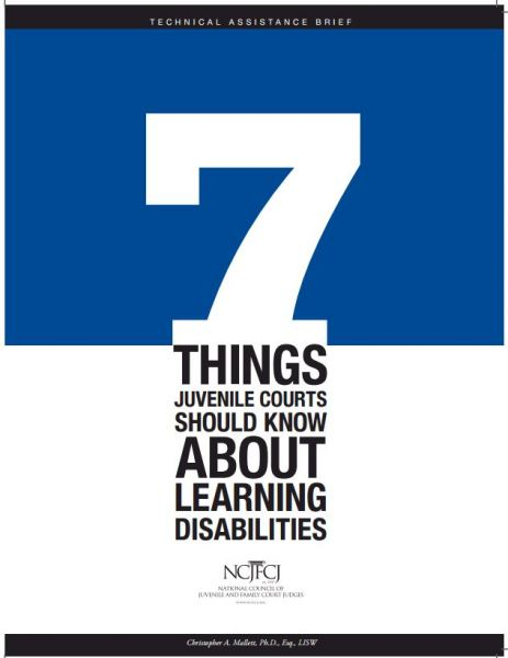 Seven things juvenile courts should know about learning disabilities