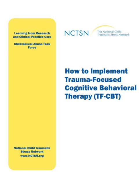 How to Implement Trauma-Focused Cognitive Behavioral Therapy (TF-CBT)