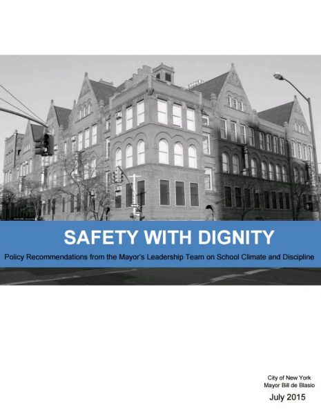 Safety with Dignity: School Climate Leadership Team Report