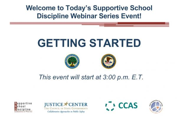 Getting Started - Supportive School Discipline (SSD) Webinar Series