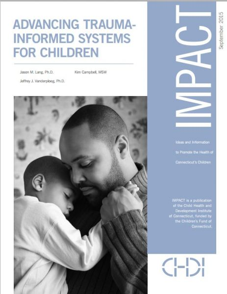 Advancing Trauma-Informed Systems for Children