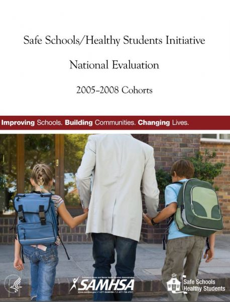 Safe Schools/Healthy Student Initiative National Evaluation 2005-2008 Cohorts
