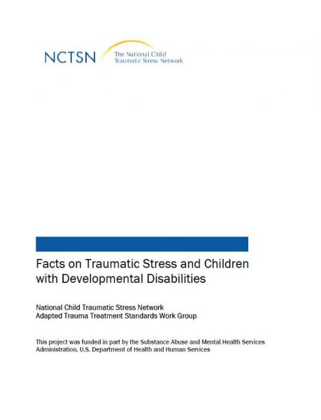 Facts on Traumatic Stress and Children with Developmental Disabilities