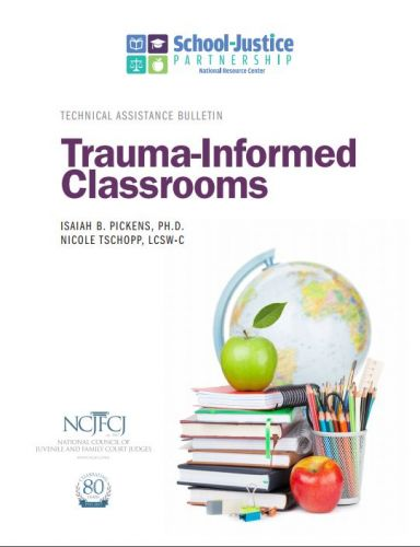 Trauma-Informed Classrooms Technical Assistance Bulletin