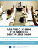 Are We Closing The School Discipline Gap?